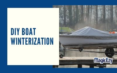 A guide to DIY boat Winterization