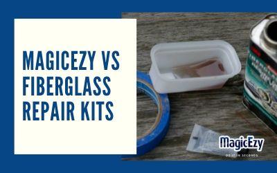 MagicEzy vs Fiberglass Repair Kits
